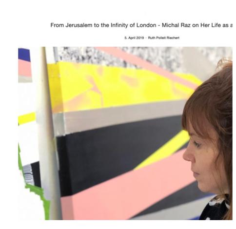 2019 Dr Ruth Polliet Riechert, From Jerusalem to theInfinity of London, Kunstbar Contemporary Art Magazine | Michal Raz מיכל רז אמנית